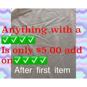 Other - All ✅ are $5 add on - CHECK OUT MY CLOSET
